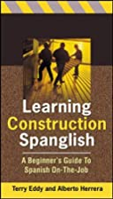Learning Construction Spanglish: A…
