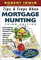 Tips & Traps When Mortgage Hunting, 3/e…