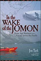 In the Wake of the Jomon: Stone Age Mariners…