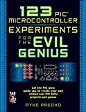 Predko, Myke: 123 Pic Microcontroller Experiments For The Evil Genius
