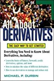Durbin, Michael P.: All About Derivatives: The Easy Way To Get Started
