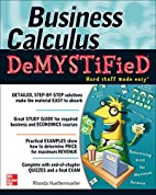 Business Calculus Demystified by Rhonda…