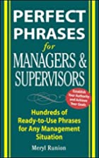 Perfect Phrases for Managers and Supervisors…