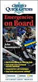 Rousmaniere, John: Emergencies on Board: A Captain's Quick Guide (Captain's Quick Guides)