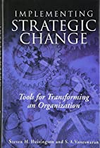 Implementing Strategic Change by Steve…