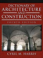 Dictionary of Architecture and Construction…