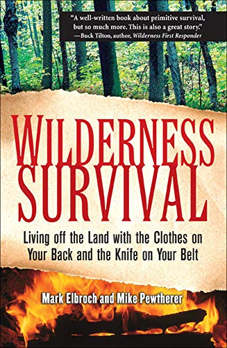 wilderness-survival-living-off-the-land-with-the-clothes-on-your-back-and-the-knife-on-your-belt