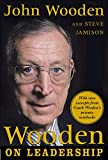 Wooden, John: Wooden On Leadership
