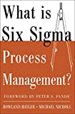 Nichols, Michael: What Is Six Sigma Process Management?