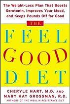 The Feel-Good Diet by Cheryle Hart