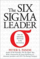 The Six Sigma Leader: How Top Executives…