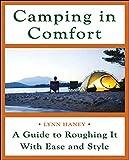 Haney, Lynn: Camping in Comfort