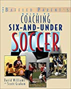 The Baffled Parent's Guide to Coaching…