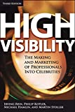 Irving  Rein: High Visibility: Transforming Your Personal and Professional Brand