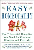 Easy Homeopathy by Edward Shalts