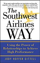 The Southwest Airlines Way by Jody Hoffer…