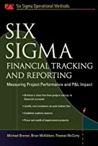 Six Sigma Financial Tracking and Reporting:…