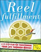 Reel Fulfillment: A 12-Step Plan for…