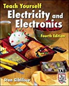Teach Yourself Electricity and Electronics,…