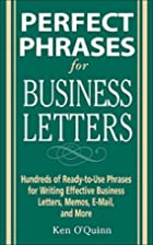 Perfect Phrases for Business Letters by Ken…