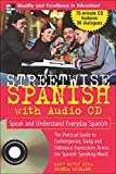 Wegmann, Brenda: Streetwise Spanish: Speak And Understand Everyday Spanish