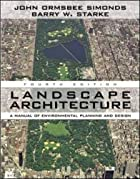Landscape Architecture, Fourth Edition by…