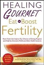 Healing Gourmet Eat to Boost Fertility by…