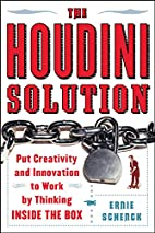 The Houdini Solution: Put Creativity and…