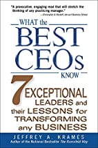 What the Best CEOs Know: 7 Exceptional…