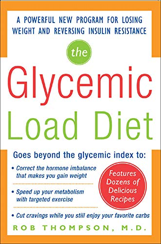 the-glycemic-load-diet-a-powerful-new-program-for-losing-weight-and-reversing-insulin-resistance