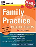 Family Practice Board Review (Pearls of…