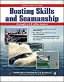 U.S. Coast Guard Auxiliary: Boating Skills and Seamanship, 13th Edition