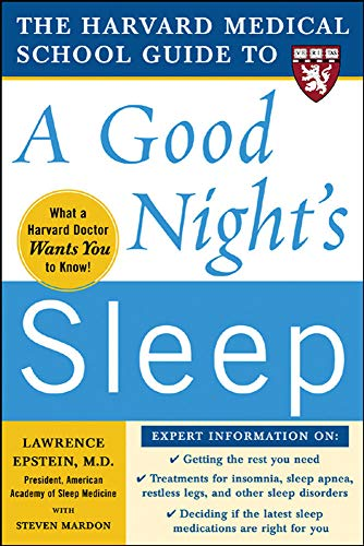 the-harvard-medical-school-guide-to-a-good-nights-sleep-harvard-medical-school-guides