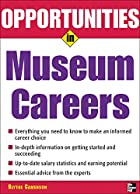 Opportunities in Museums Careers by Blythe…