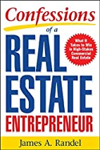 Confessions of a Real Estate Entrepreneur:…