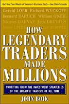 How Legendary Traders Made Millions:…