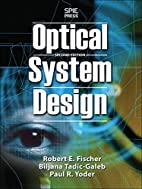 Optical System Design, Second Edition by…