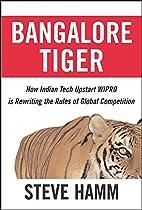 Bangalore Tiger by Steve Hamm