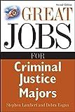 Lambert, Stephen: Great Jobs for Criminal Justice Majors (Great Jobs For... Series)