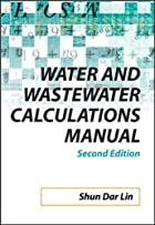 Water and Wastewater Calculations Manual,…