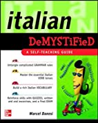 Italian Demystified: A Self Teaching Guide…