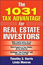 The 1031 Tax Advantage for Real Estate…