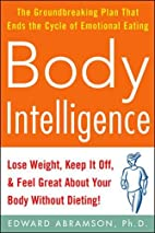 Body Intelligence: Lose Weight, Keep It Off,…