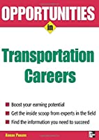 Opportunities in Transportation Careers by…