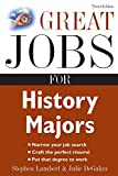 Lambert, Stephen: Great Jobs for History Majors (Great Jobs for ... Majors)