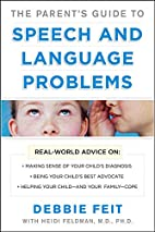 The Parent's Guide to Speech and Language…