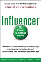 Influencer: The Power to Change Anything by…
