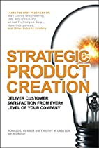 Strategic Product Creation by Ronald L.…
