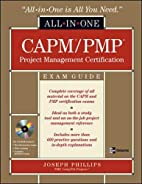 CAPM/PMP Project Management All-in-One Exam…