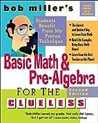 Bob Miller's Basic Math and Pre-Algebra for…
